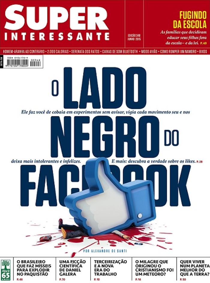Capa da Revista Superinteressante faz reflexão sobre a rede social Facebook