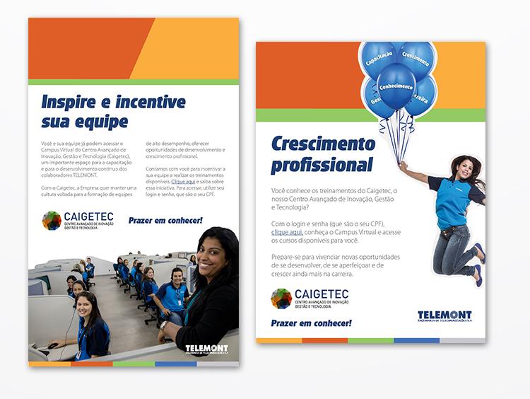 Campanha interna criada pela Press para o seu cliente Telemont: uma ação com foco em comunicação interna